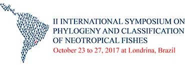 II International Symposium on Phylogeny and Classification of Neotropical Fishes